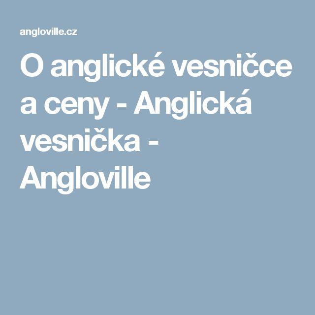 O anglické vesničce a ceny - Anglická vesnička - Angloville