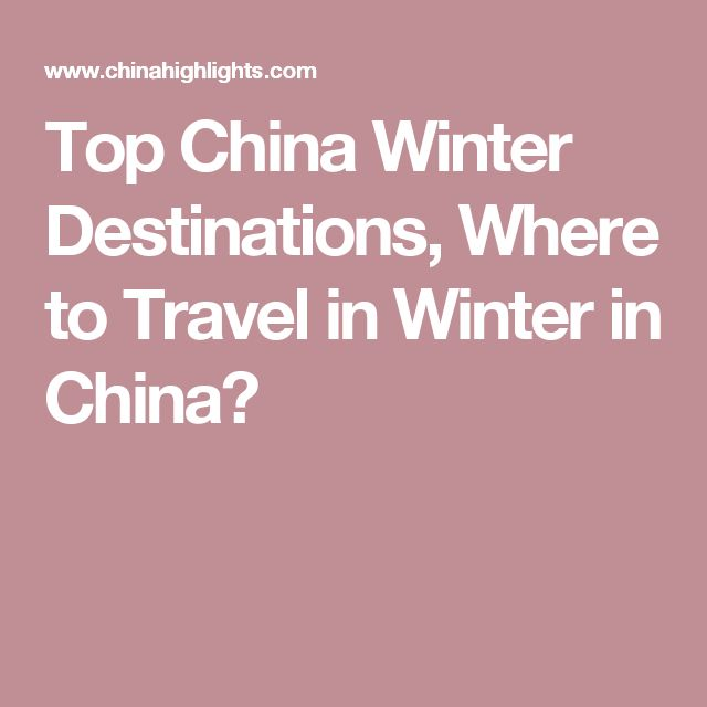 Top China Winter Destinations, Where to Travel in Winter in China?