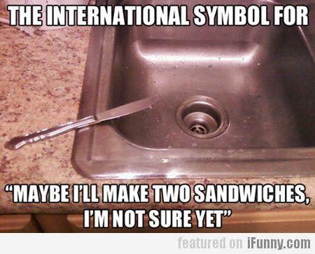 The International Symbol For...