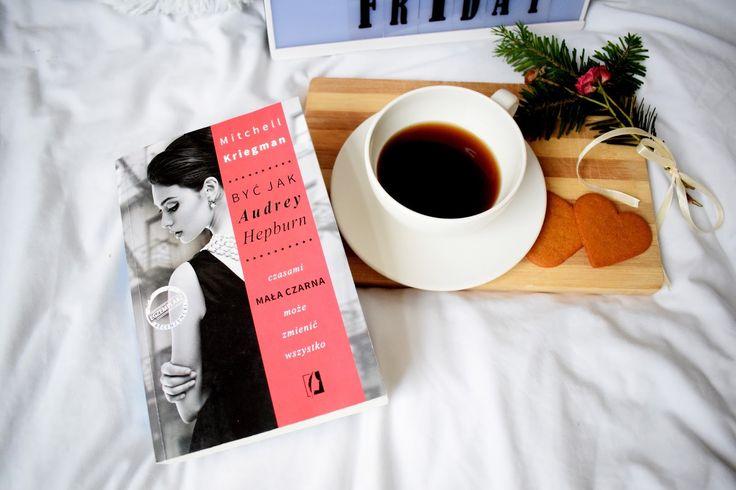 Reading my love: Mitchell Kriegman, Być jak Audrey Hepburn