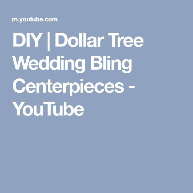 DIY | Dollar Tree Wedding Bling Centerpieces - YouTube