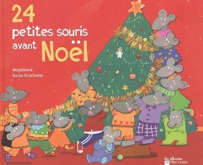 24 petites souris avant Noël - MAGDALENA - NADIA BOUCHAMA