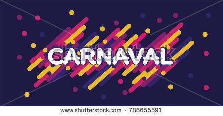 Carnaval modern background vector. Portuguese language. Confetti festive colorful carnival illustration.