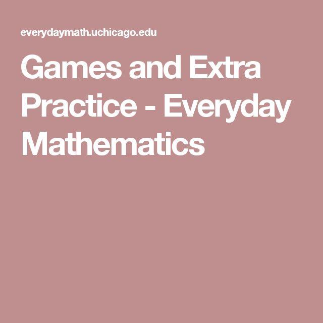Games and Extra Practice -      Everyday Mathematics