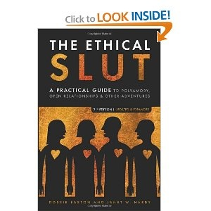 The Ethical Slut A Practical Guide To Polyamory Open Relationships Other Adventures By