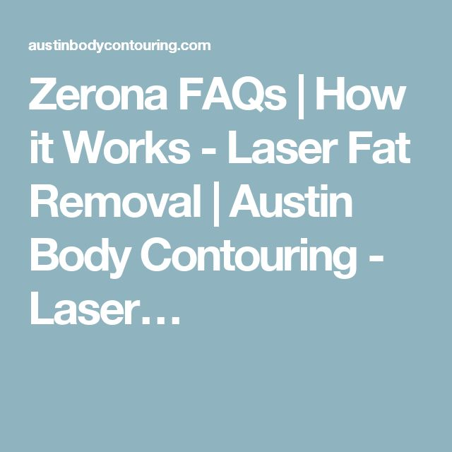 Zerona FAQs | How it Works - Laser Fat Removal | Austin Body Contouring - Laser…