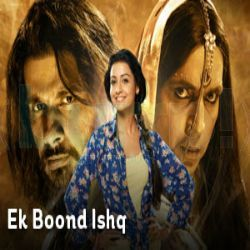 Ek Boond Ishq 21st November 2014 HD Video Watch Online | A No1 Video Website - Hindi Serial and Drama, Funny video, News, bollywood Video, Film Video