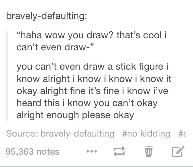 YES I ALSO KNOW THAT YOU CANT DRAW A STRAIGHT LINE I CANT EITHER THATS WHY I USE A RULER