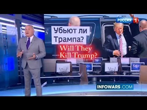 RUSSIAN TV/PUTIN WARN GLOBALISTS MAY KILL TRUMP Trump's life in grave danger according to a top Russian news anchor