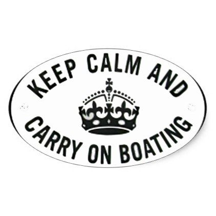 Keep calm and carry on boating stickers  bywhacky - black gifts unique cool diy customize personalize