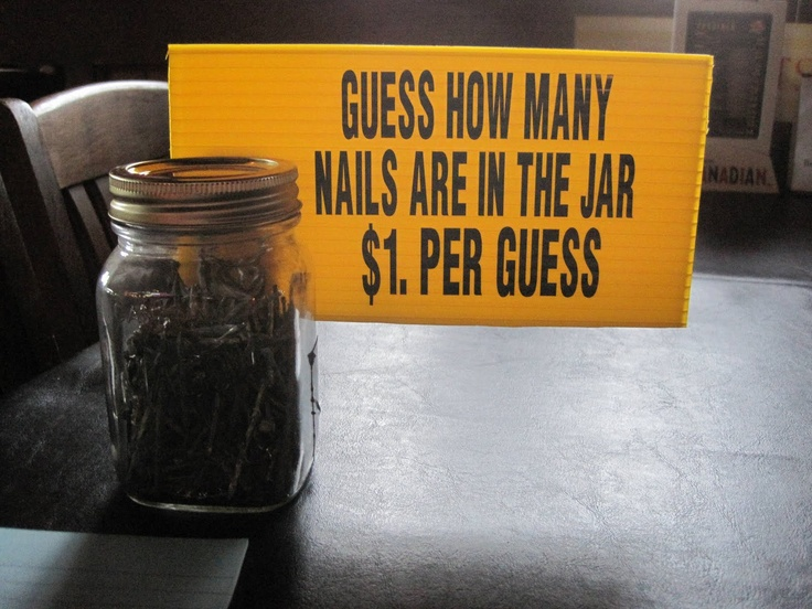 Fill the jar with something the winner would actually want to keep.  Replace nails with something else?