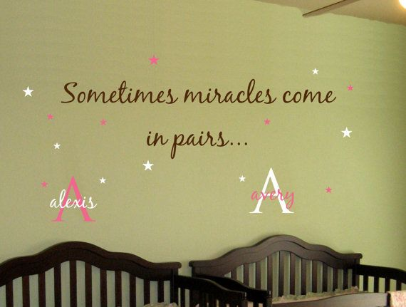 Baby TWINS Wall Decal Saying AND Name Initial Stars.. Sometimes Miracles.. Girl Boy Nursery Vinyl Sticker Decor. $33.00, via Etsy.