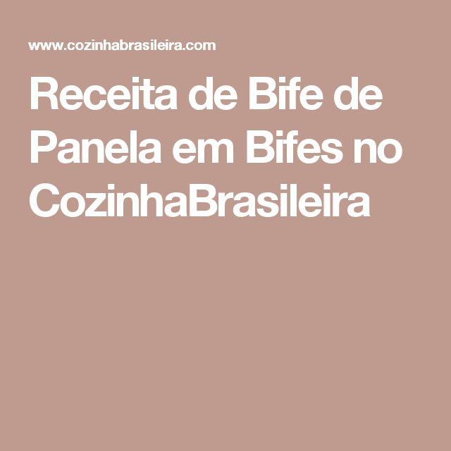 Receita de Bife de Panela em Bifes no CozinhaBrasileira