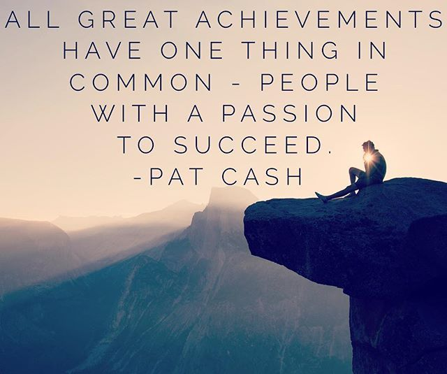All great achievements have one thing in common - people with a passion to succeed. -Pat Cash  Iron Orr Fitness Quote of the Day. #lajollalocals #sandiegoconnection #sdlocals - posted by Iron Orr Fitness  https://www.instagram.com/ironorrfitness. See more post on La Jolla at http://LaJollaLocals.com