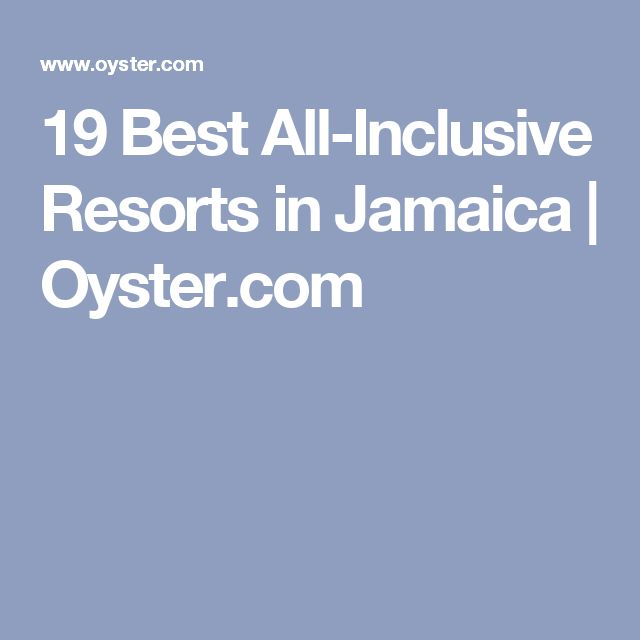 19 Best All-Inclusive Resorts in Jamaica | Oyster.com