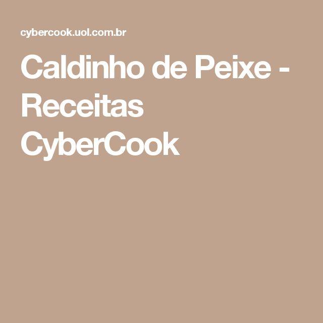 Caldinho de Peixe - Receitas CyberCook