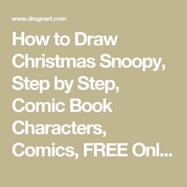 How to Draw Christmas Snoopy, Step by Step, Comic Book Characters, Comics, FREE Online Drawing Tutorial, Added by Dawn, December 7, 2014, 4:55:03 am