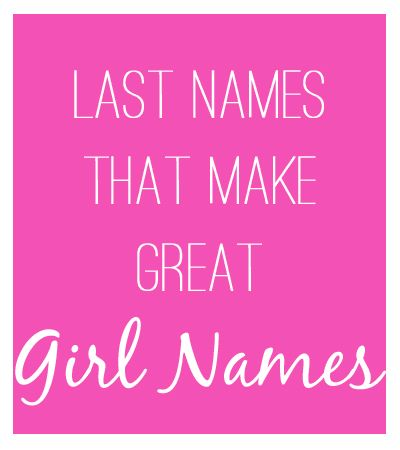 Last names that have made the jump to first names for girls