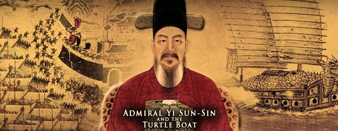 Admiral Yi Sun-Sin and the Turtle Boat