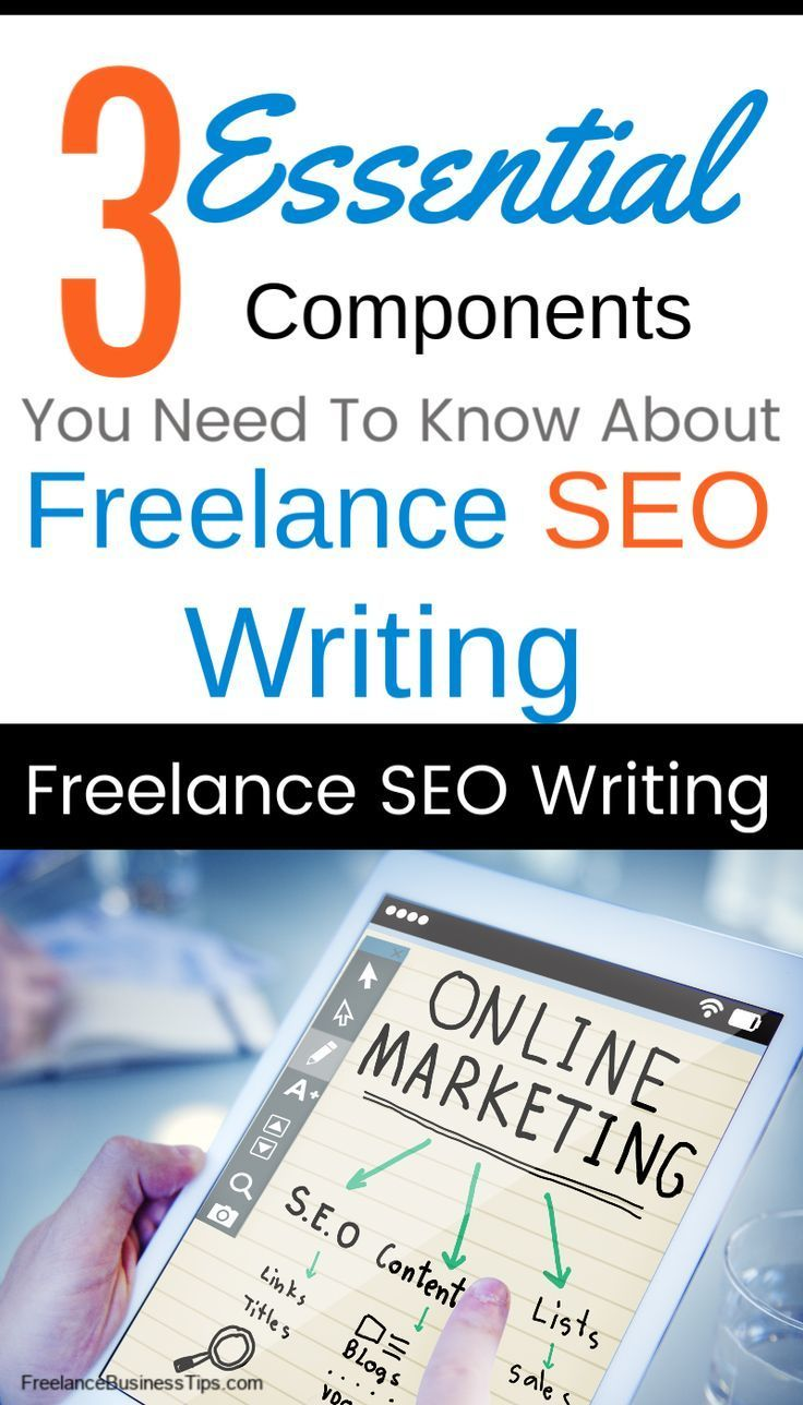 Freelance Seo Writing 3 Vital Components You Need To Know About Seo Writing Online Writing Jobs Freelance Writing