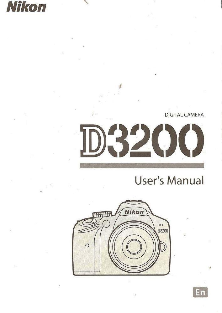 Nikon D3200 Nikon D3200 Lens And Accessories Nikond3200 Nikon Nikon D3200 Digital Camera Owners Instruction Manual Nikon Nikon D3200 Nikon Digital Camera