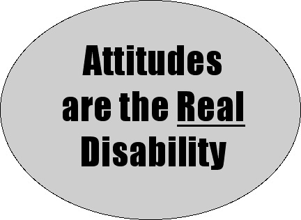Interaction strain comes from the ambiguity of disability. Let's get the word out and begin to permanently change the attitudes regarding PWDs!