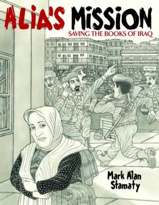 Nonfiction graphic novel/Gr.5 and up As the threat of war looms larger in Iraq, Alia Muhammad Baker, chief librarian of the Central Library in Basra, worries about saving the books in her library.