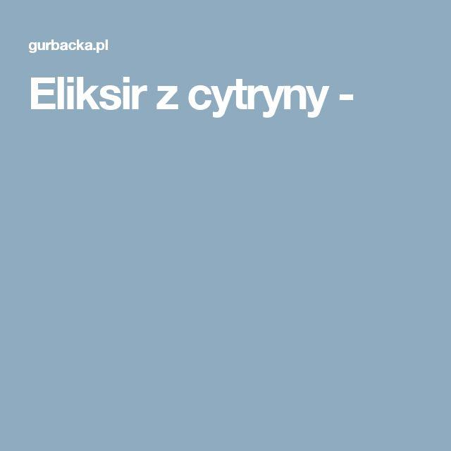 Eliksir z cytryny -