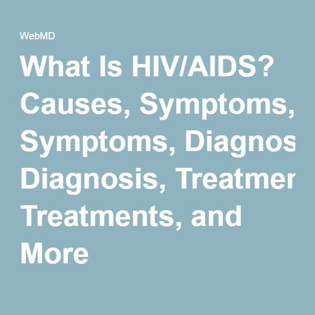 causes and symptoms of aids The symptoms of hiv infection, which causes aids, are the result of hiv attacking the cells of the body's immune system early in the disease, many people with hiv infection have no symptoms some people may experience flu-like symptoms that occur about four to eight weeks after infection.