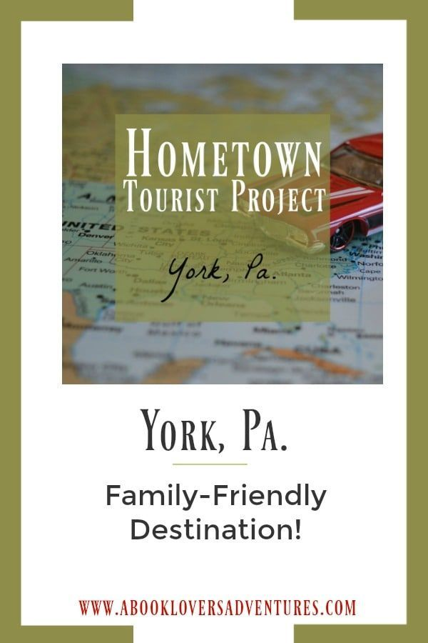 Family Friendly York Pa What You Need To Know Best Family Vacations Road Trip Usa Family Road Trips