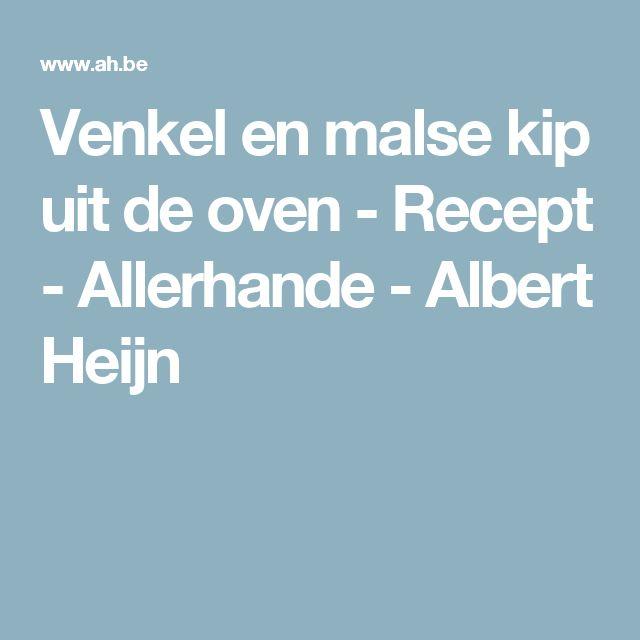 Venkel en malse kip uit de oven - Recept - Allerhande - Albert Heijn