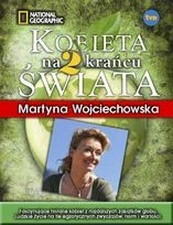 """Martyna Wojciechwska """"Kobieta na Krańcu Świata 2"""" wyd. G+J RBA, 2010 (PL)"""