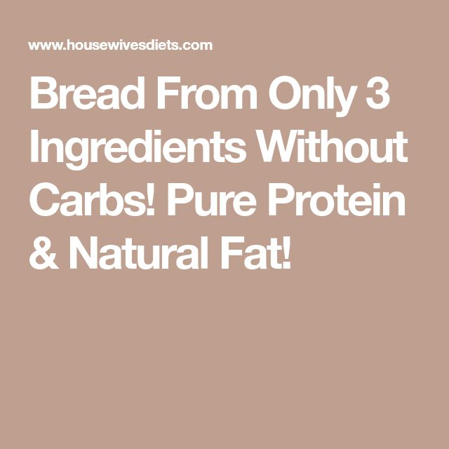 Bread From Only 3 Ingredients Without Carbs! Pure Protein & Natural Fat!