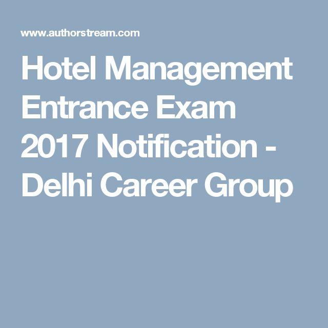 Hotel Management Entrance Exam 2017 Notification - Delhi Career Group
