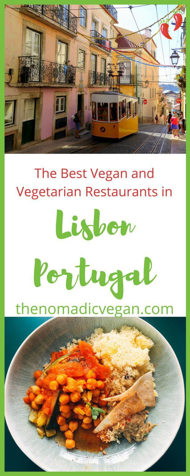 The Best Vegan and Vegetarian Restaurants in Lisbon Portugal