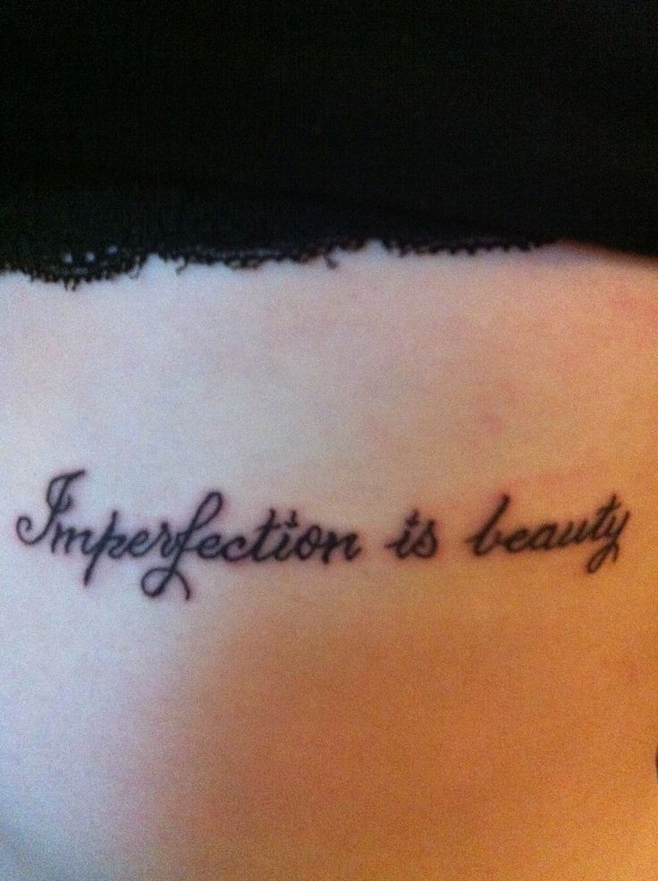"Marilyn Monroe's: ""Imperfection is beauty"" just below my appendix insision scar"