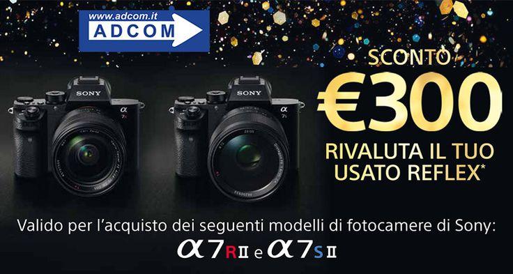 Sony supervaluta 300 Euro la tua vecchia reflex. Dall'1 dicembre 2016 all'8 gennaio 2017, se permuti il tuo usato reflex e acquisti una fotocamera A7RII o A7SII di Sony, potrai avere uno sconto di 300 euro in cassa, in aggiunta alla valutazione del tuo usato.