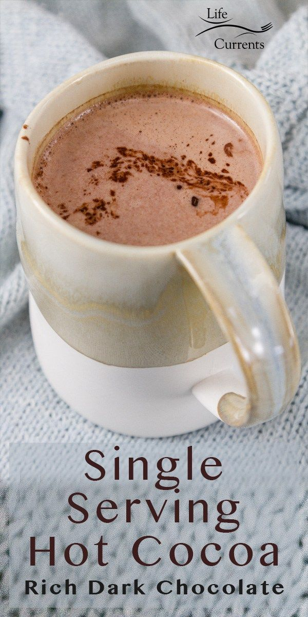 Single Serving Hot Cocoa Made In One Cup With Just 3 Ingredients Is Not Only Easy To Make Anytime Y Hot Cocoa Mix Recipe Hot Cocoa Recipe Hot Chocolate Recipes