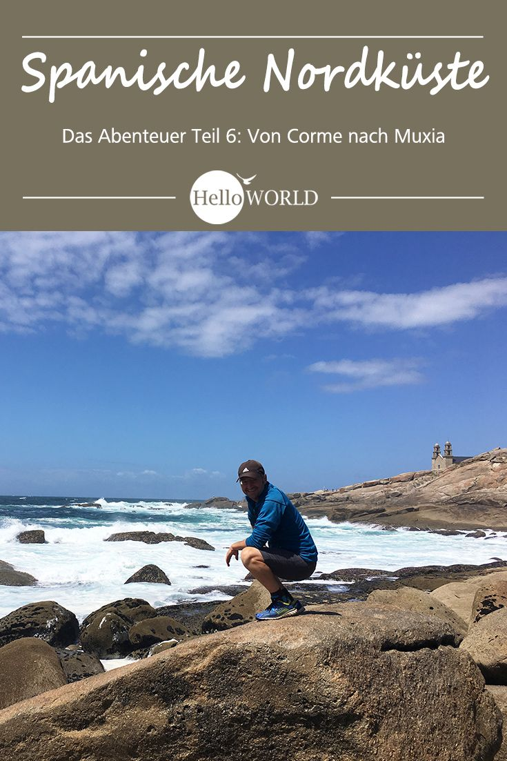 Camino Del Norte Etappe 6 Reisebericht Von Corme Nach Muxia Asturien Spanien Reise Galizien