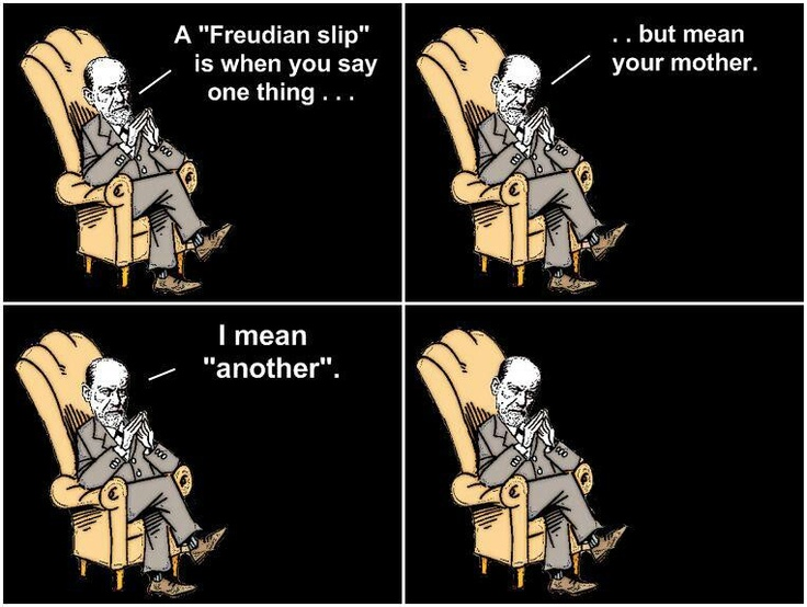 a psychological view of the idea of the freudian slips American psychologist, 4b, 856-662 (1991) 10 dm arcus  opment from an  interactional perspective: a longi- tudinal study  the notion of freudian slips is.