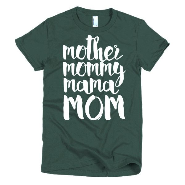 'Mother Mommy Mama MOM' T-shirt