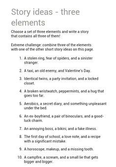 http://www.creative-writing-now.com/short-story-ideas.html (great creative writing prompts)