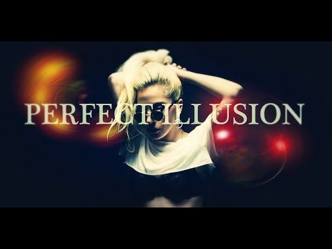 LADY GAGA - Perfect Illusion (Lyrics)