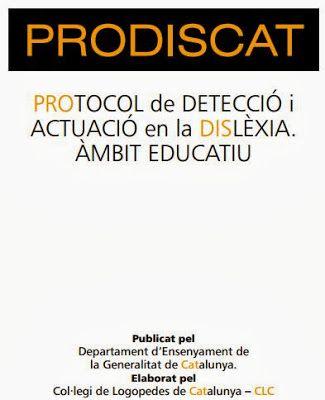 http://lacasetaespecial.blogspot.com.es/2013/12/prodiscat-protocol-de-deteccio-en-la.html La CASETA, un lloc especial: PRODISCAT: protocol de detecció en la dislèxia