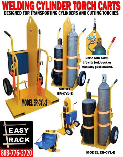 Welding Torch Cart For Sale Call Us For A Free Torch Cart Quote At 888-776-3720 Welding Gas Cylinders & Cutting Torch Carts: Easy Rack's Torch Carts are designed for transporting gas cylinders and cutting torch. Our torch carts contain two tank compartments with heavy-duty ratchet straps handles and large 16″ diameter wheels for tilt-n-go portability. Heavy-duty uniform capacity rating is 500 lbs.