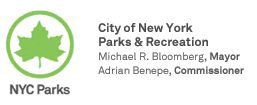 City of New York, Parks & Recreation; Micheal R. Bloomberg, Mayor; Adrian Benepe, Commissioner