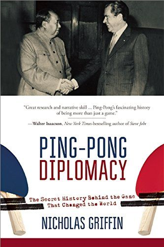 Ping-Pong Diplomacy: The Secret History Behind the Game That Changed the World ** Click image for more details.