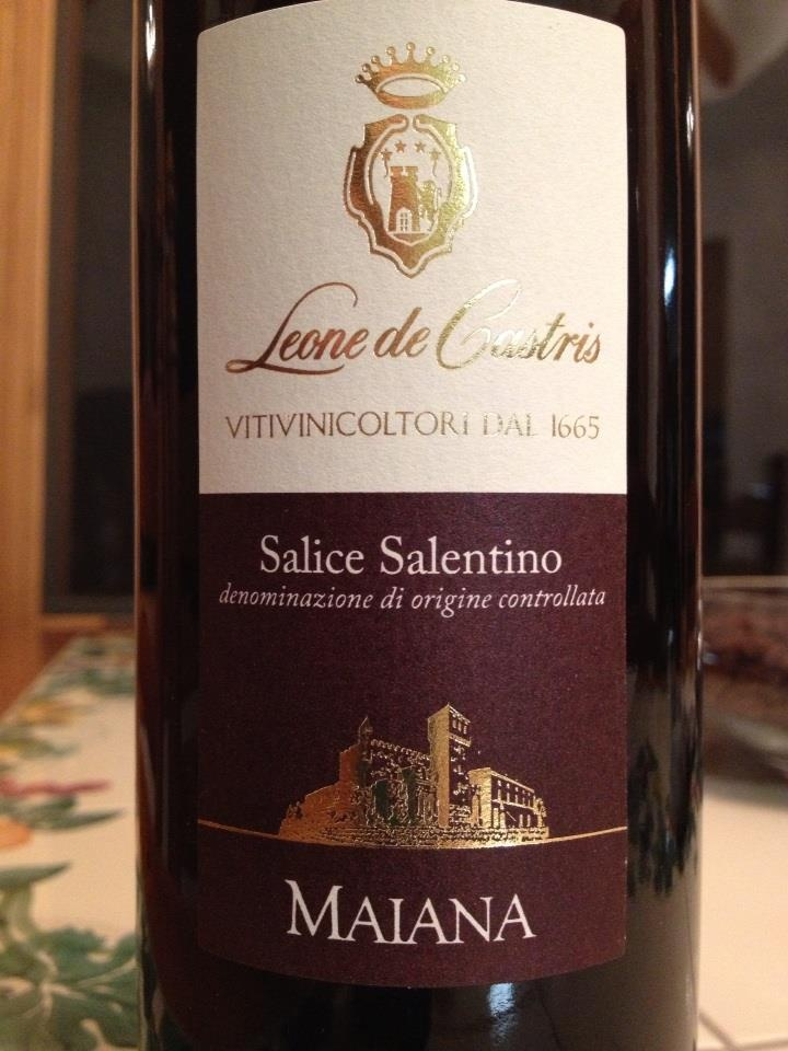 Leone de Castris Salice Salentino Maiana Red    Negroamaro 90%  Black Malvasia of Lecce 10%    mildly spicy, fruity (but certainly not sweet), plummy, mildly oaked