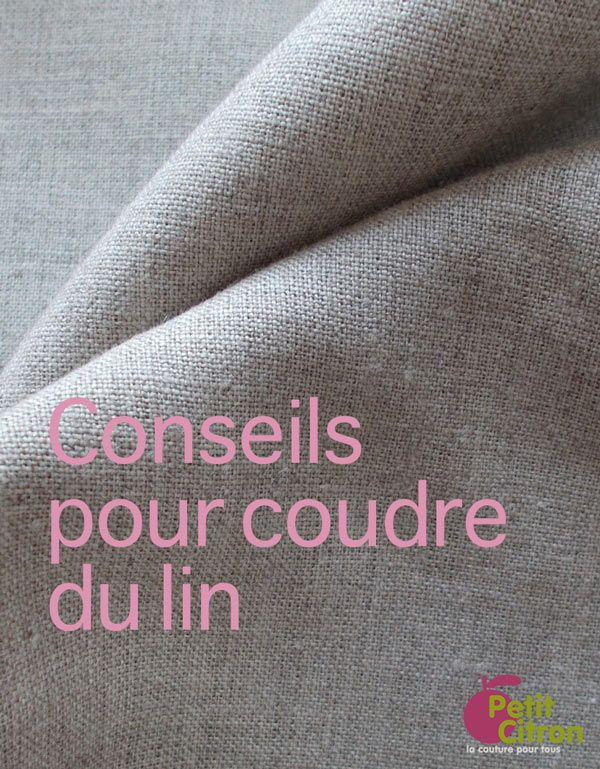 Zoom sur un tissu : coudre du lin