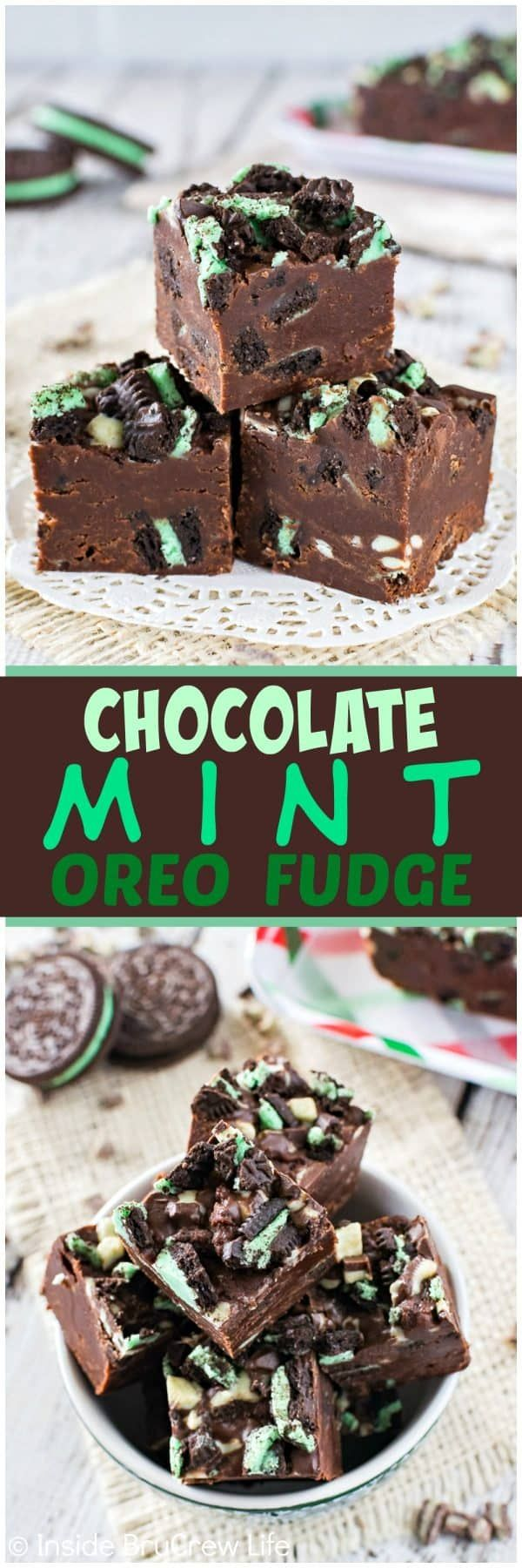 Chocolate Mint Oreo Fudge - these little creamy squares of mint fudge are loaded with cookie pieces and mint chips. Easy recipe to make for holiday parties! ~ Inside BruCrew Life